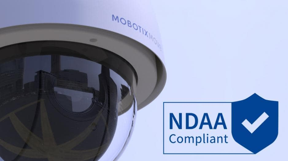 Mobotix Move cameras compliant NDAA